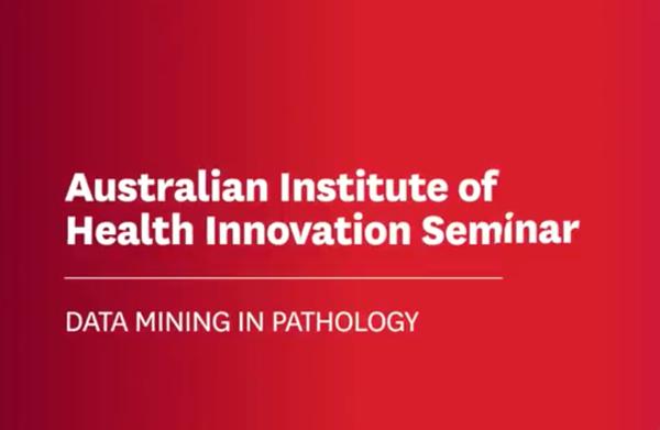 AIHI Seminar Series 2017 – Dr Tony Badrick